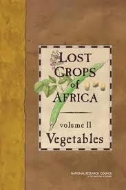 Lost Crops of Africa, Vol. II